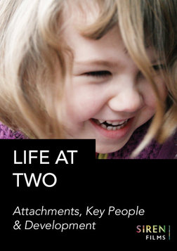 Life at Two: Attachments, Key People and Development