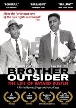Brother Outsider - The Life of Freedom Fighter Bayard Rustin