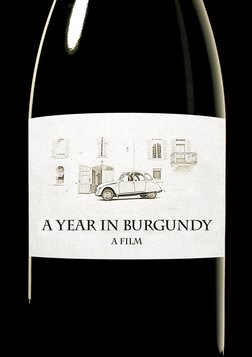A Year In Burgundy - A Year in the Life of 7 Wine-Making Families