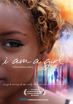 I am a Girl - Girls Around the World