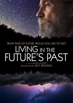 Living in the Future's Past - What Kind of Future Would You Like to See?