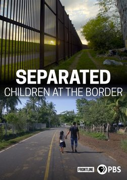 Separated: Children at the Border