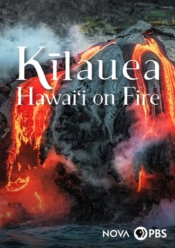 Kīlauea: Hawai'i on Fire