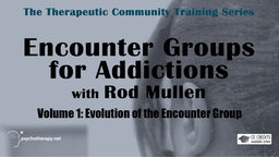 Evolution of the Encounter Group - With Rod Mullen