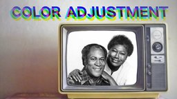 Color Adjustment - A History of African American Portrayal on Television