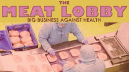 Meat Lobby - An Investigation of the Meat Industry
