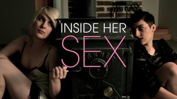 Inside Her Sex - An Exploration of Female Sexuality