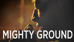 Mighty Ground - The Journey of a Songwriter Living on Skid Row